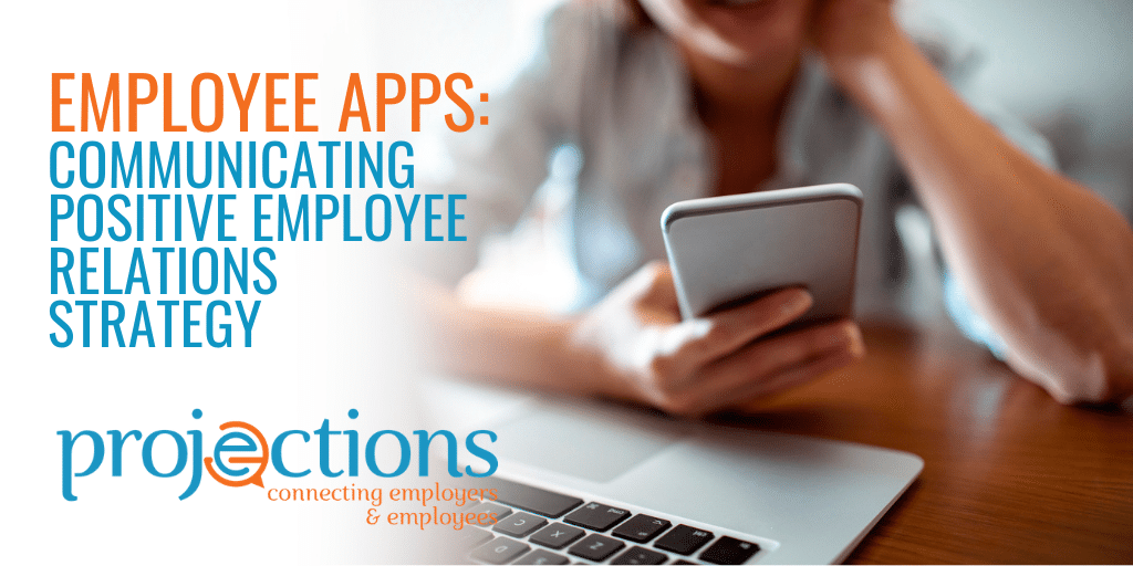 Employee Apps Communicating Positive Employee Relations