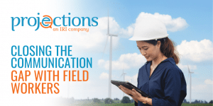 communication gap with field workers