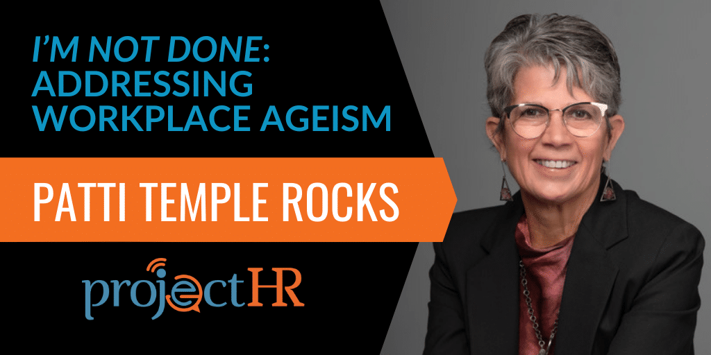 podcast episode on workplace ageism with Patti Temple Rocks
