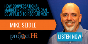 Conversational recruitment Mike S