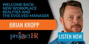 podcast episode on the future of workplace management with Brian Kropp
