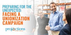 facing a unionization campaign
