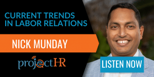 podcast episode on the Current Trends in Labor Relations with Nick Munday