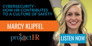 podcast episode on cyber security and HR with Marcy Klipfel