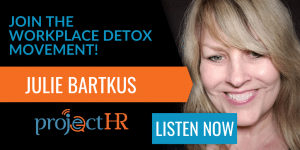 podcast episode on how to fix a toxic work environment with Julie Bartkus