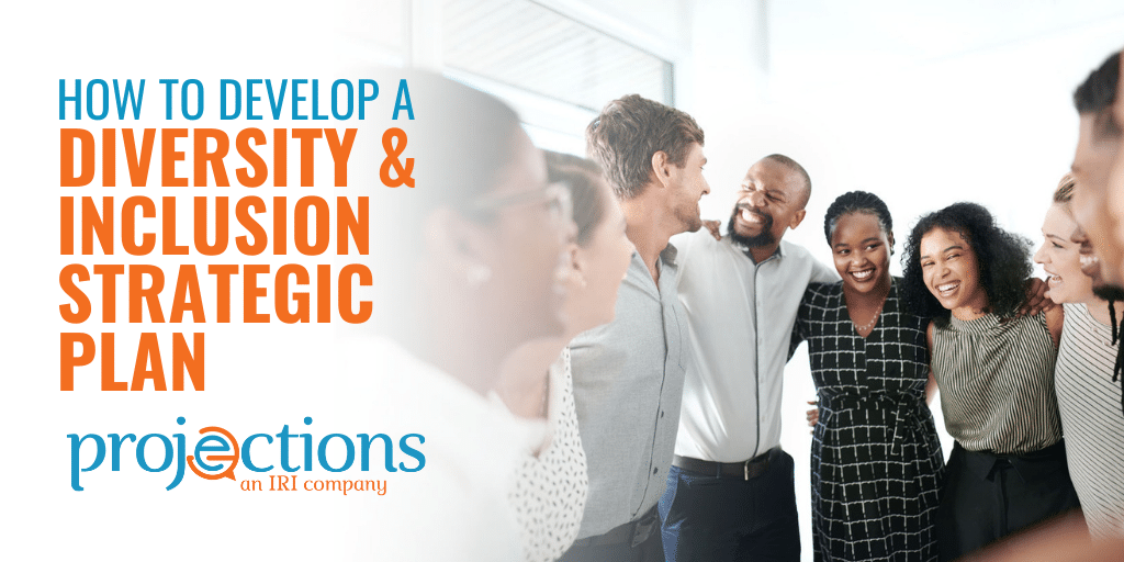 develop a diversity & inclusion strategic plan