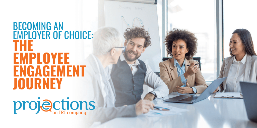 Becoming an Employer of Choice The Employee Engagement Journey