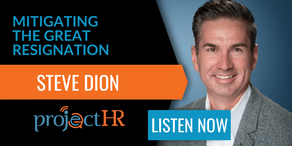 podcast episode ont he great resignation with steve dion